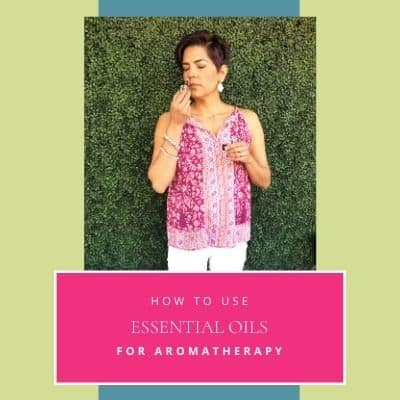 how to use essential oils for aromatherapy